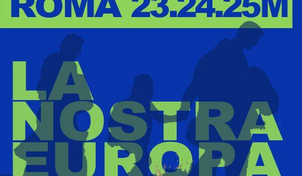 La nostra Europa. Unita, democratica, solidale